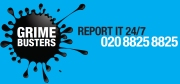Grimebusters. Report it 24/7. 020 8825 8825